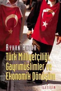 turk-milliyetciligi-gayrimuslimler-ve-ekonomik-donusum_avatar_orj