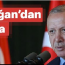 """Erdoğan; """"Ey Netanyahu! İstanbul'a 'Konstantinapol' diyen, oğlunun kulağını çek!""""…"""